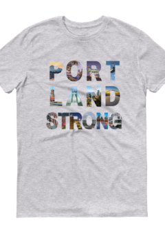 Portland Strong - T Shirt - Heather