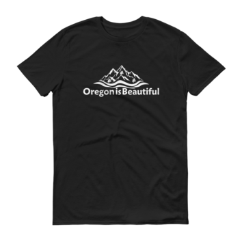 Oregon is Beautiful - Black