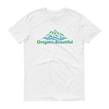 Oregon is Beautiful - White