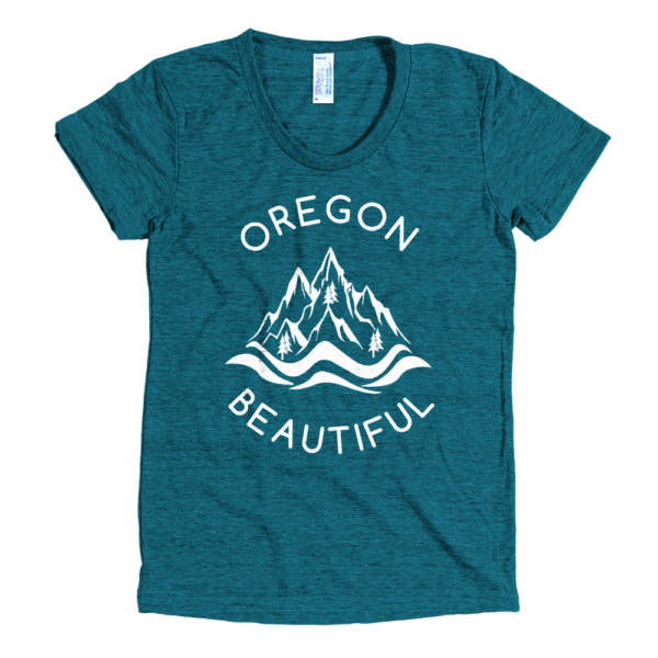 Oregon Beautiful - Women's Tri-Blend T-Shirt - Evergreen