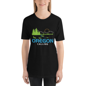 OREGON CALLING - Unisex T Shirt
