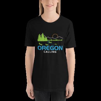 OREGON CALLING - Unisex T Shirt