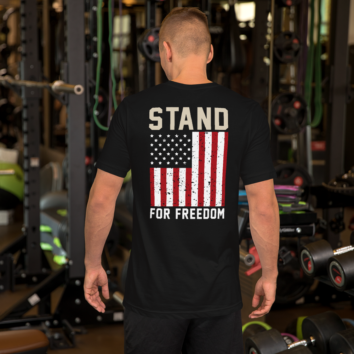 Stand For Freedom - T Shirt